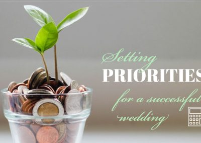 Setting Priorities for a Successful Wedding